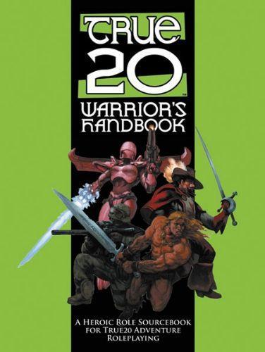 True 20: Warrior's Handbook